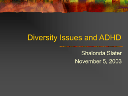 Diversity Issues and ADHD