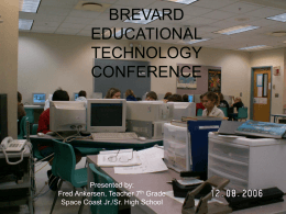 BREVARD EDUCATIONAL TECHNOLOGY CONFERENCE