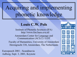 Acquiring and implementing phonetic knowledge