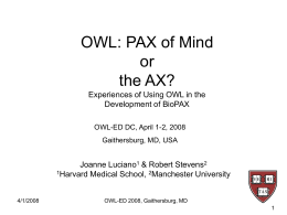 OWL PAX of mind or the AX? Experiences of Using OWL in …