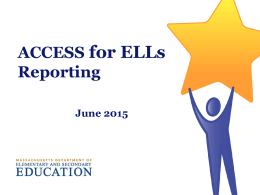 ACCESS for ELLs Reporting Webinars 2015