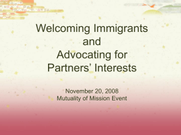 Welcoming Immigrants and Advocating for Partners
