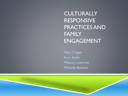 Culturally Responsive Practices and Family Engagement