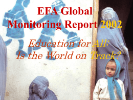 The Education for All The 2002 Global Monitoring Report