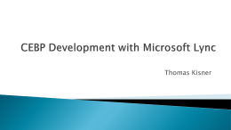 CEBP Development with Microsoft Lync