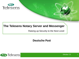 The Telesens Notary Server and Messenger