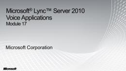 Module 17 - Microsoft Lync Server 2010