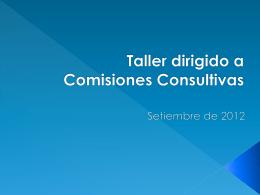 Taller dirigido a Comisiones Consultivas