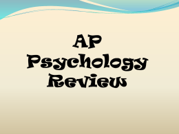 AP Psychology Review - San Marcos Unified School District