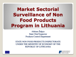 Market Surveillance of Non Food Products in Lithuania