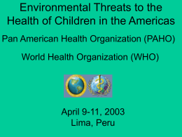 Environmental Threats to the Health of Children in the