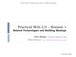 Practical Web 2.0 – Workshop 1 A Hands On Journey Into …