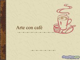 Arte com caf&#233