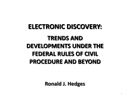 Electronic Discovery: Trends and Developments Under …