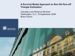 A Survival Model Approach to Non-life Run