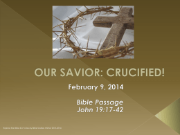 OUR SAVIOR: CRUCIFIED! - NBCC Caring Hearts Ministries