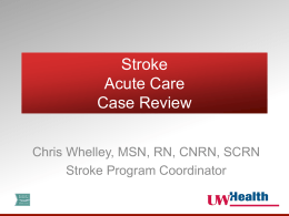 Stroke Acute Care Case Review - UW Health, University of