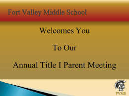 Title I Annual Parent Meeting - Peach County School District