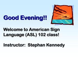 Welcome to American Sign Language 101 class