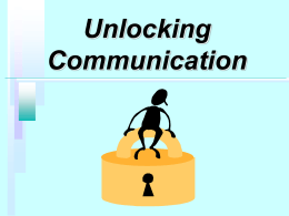 Unlocking Communication