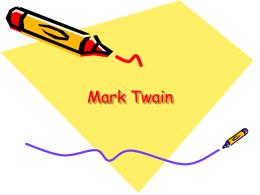 Mark Twain, (马克••吐温) Samuel Langhorne Clemens (塞 …