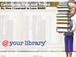 Cataloging Tips and Tricks