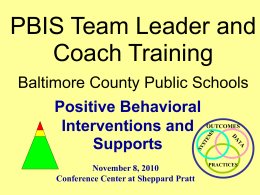 PBIS Team Leader and Coach Training Baltimore County