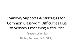 Sensory Supports & Strategies for Common Classroom …