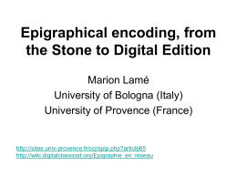 Epigraphical encoding, from the Stone to Digital Edition