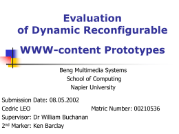 Evaluation of Dynamic Reconfigurable WWW