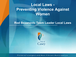 Local Laws and the City of Casey