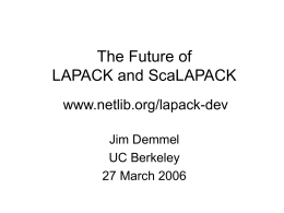 The Future of LAPACK and ScaLAPACK