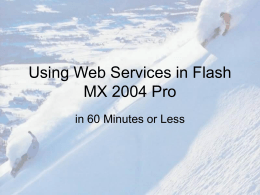 Using Web Services with Flash MX 2004
