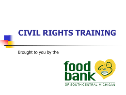 CIVIL RIGHTS TRAINING - Food Bank of South Central …
