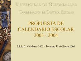 PROPUESTA DE CALENDARIO ESCOLAR 2003