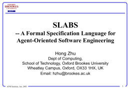 Developing Formal Specifications of MAS in SLABS
