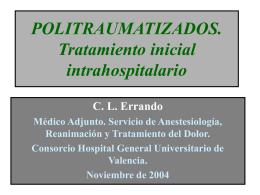 POLITRAUMATIZADO C. L. Errando, P. Ferrandis