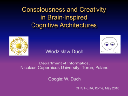 Consciousness and Creativity in Brain