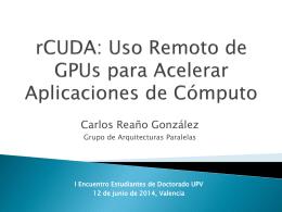 rCUDA: remote CUDA