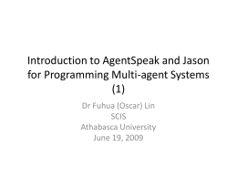 Programming Multi-agent Systems in AgentSpeak Using …