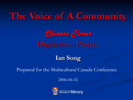The Voice of a Community -Chinese Times Digitization …