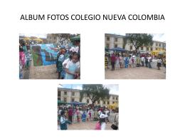 ALBUM FOTOS COLEGIO NUEVA COLOMBIA