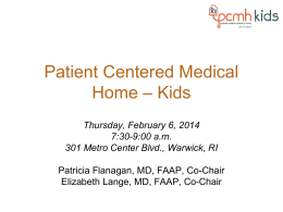 Patient Centered Medical Home - Kids