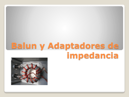 Balun y Adaptadores de impedancia