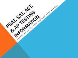 PSAT, SAT, ACT, & AP Testing Information