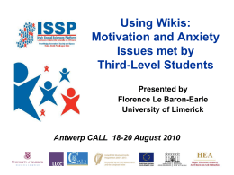 Using Wikis: Motivation and Anxiety Issues met by Third