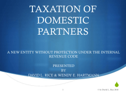 TAXATION OF DOMESTIC PARTNERS