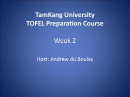 TamKang University TOFEL Preparation Course …