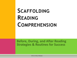 Scaffolding Reading Comprehension