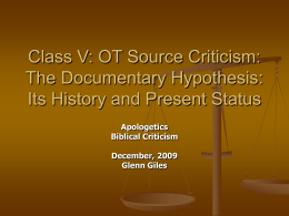 The Documentary Hypothesis: Its History and Present …